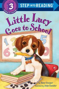 """Read """"Little Lucy Goes to School: Read & Listen Edition"""" by Ilene Cooper available from Rakuten Kobo. With over million Lucy books sold, this beguiling beagle has captured the hearts of both beginning readers and early. Class Pet, Fiction And Nonfiction, Beagle Puppy, Children's Picture Books, Penguin Random House, Chapter Books, Childrens Books, This Book, Bobby"""