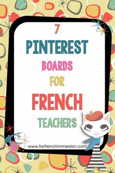 7 Pinterest boards for French teachers to follow