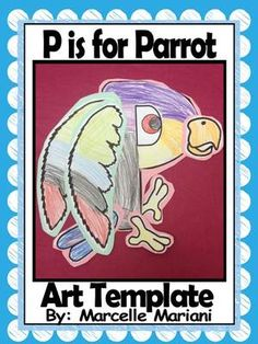 P is for Parrot- Letter P Art Activity Template- Color, Cut, and assemble literacy center Art from KinderPrep on TeachersNotebook.com -  (6 pages)  - This package contains an art activity for P is for Parrot.  This template can be used in a literacy center for students to color, cut, and assemble together to learn and reinforce the letter Pp.