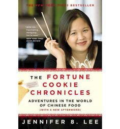 """The Fortune Cookie Chronicles by Jennifer Lee . . . read in 2008 . . . """"This basically traces the history of the fortune cookie. The conclusion? If I remember correctly, it was started by a Japanese guy in San Francisco, California. But I'm not sure - so you read it -it's mildly amusing & interesting."""""""