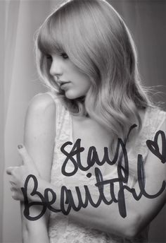 Stay Beautiful Taylor Swift - A song that reminds me of someone