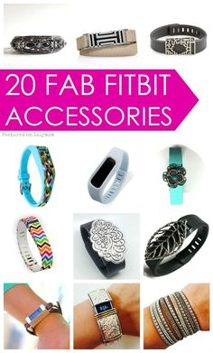 20 FAB FitBit Accessories featured on Lalymom.com - Stylish ways to dress up your fitness tracker! Great gifts for her!