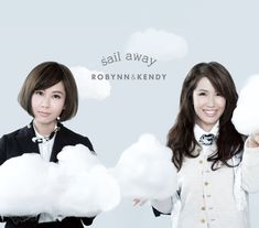 Robynn & Kendy Sail Away CD 2013  #OneAsiaAllEntertainment #852Entertainment
