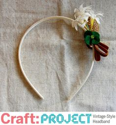 DIY Hair Accessories DIY Headband DIY How to Make a Vintage-Style Headband