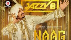 Naag The Third Lyrics from Punjabi Song 2017 sung by Jazzy B. Sukhshinder Shinda is the composer of this wonderful song. The lyrics are penned by Balvir Boparai.        Song Credits:  Song : Naag The Third  Album : Folk
