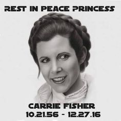 Star Wars Legend Carrie Fisher Dead At 60. I know it's not Star Trek, but this is out of honor.