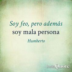 #feo #mala #persona