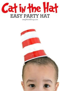 Seuss' birthday in style this year with these adorable and EASY Cat in the Hat Party Hats! Use Red Solo cup, can paint white stripes or use white tape. Punch to holes and tie sting through. Dr Seuss Week, Dr Suess, Dr Seuss Crafts, Preschool Crafts, Preschool Ideas, Kids Crafts, Cat In The Hat Party, Dr Seuss Activities, Read Across America Day