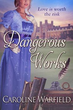 A lady scholar spurned by the classics community at Cambridge. A beaten up war hero, veteran of Waterloo who just happens to be an expert in ancient Greek. She needs a tutor. He needs her. A little Greek i sone thing but the art of love is another.  Regency Romance  Dangerous Works - Kindle edition by Caroline Warfield. Romance Kindle eBooks @ Amazon.com.