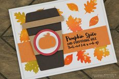 FREE cut files Pumpkin Spice Coffee Card with Watercolor Distress Ink Die Cut Background by Juliana Michaels Halloween Icons, Halloween Spider, Happy Halloween, Pumpkin Spice Coffee, Spiced Coffee, Coffee Cards, Autumn Coffee, Distress Ink, Scrapbook Pages