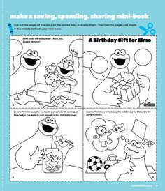 Make a saving, spending, sharing mini-book that features Elmo and Cookie Monster. For this FREE printable andd more Sesame Street resources: sesamestreet.org/save