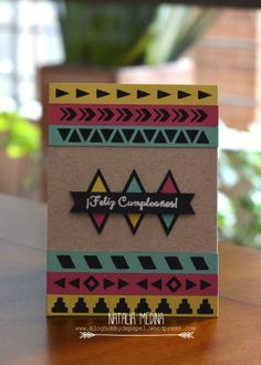 Tarjeta tribal cumpleaños / tribal card usando sellos de #latinacrafter. Por Natalia Medina Hobby de Papel.