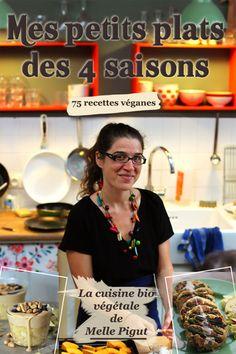 © PIGUT - Livre : Mes Petits Plats des 4 Saisons - 75 recettes véganes