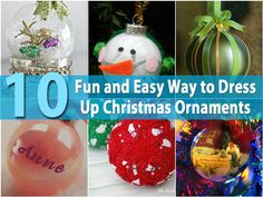 10 Fun and Easy Way to Dress Up Christmas Ornaments