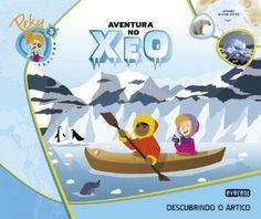 3. Peky explora: Aventura no xeo. Descubrindo o Ártico: Amazon.es: Equipo Everest, López Ordás Emiliano, Penas Murias Irena: Libros en gallego