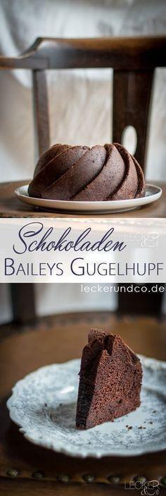Schokoladen Baileys Gugelhupf   Saftigster Schokoladenkuchen