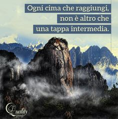 Molti vogliono vivere in cima alla montagna senza sapere che la vera felicità sta in come si sale la china… a tutti voi che apprezzate il #viaggio a piccoli passi buon #weekend! Travel Quotes, Travel Inspiration, Inspirational, World, Poster, Climbing, Verses, The World, Billboard