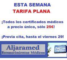 https://www.facebook.com/aljaramed.reconocimientosmedicos/photos/a.200104570124001.50089.196045177196607/768958386571947 ¡OFERTA HASTA EL VIERNES 29! ¡Todos los Certificados Médicos a precio único, SÓLO 25 €! ¡APROVECHA! :) ______________________________ ALJARAMED facebook.com/aljaramed.reconocimientosmedicos Av. Constitución, 16, A, Bollullos de la Mitación, Sevilla Tfno. 955 327 195 www.aljaramedreconocimientosmedicos.es/