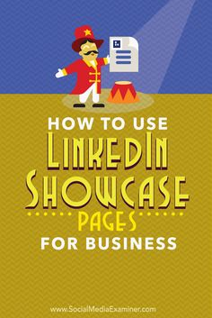 LinkedIn showcase pages enable you to promote certain products or services to specific customer segments.  In this article you'll discover how to use LinkedIn showcase pages for your business.