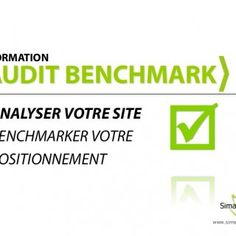 FORMATION  ANALYSER VOTRE SITE BENCHMARKER VOTRE POSITIONNEMENT www.simaway.com   » Se doter d'une méthodologie d'analyse de sa présence en ligne » Ana. http://slidehot.com/resources/formation-audit-et-benchmark-de-site-internet.40992/
