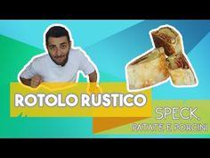 rotolo speck patate e porcini rustico facile e veloce - YouTube