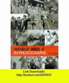 World War II in Photographs (9781840530896) David Boyle , ISBN-10: 1840530898  , ISBN-13: 978-1840530896 ,  , tutorials , pdf , ebook , torrent , downloads , rapidshare , filesonic , hotfile , megaupload , fileserve
