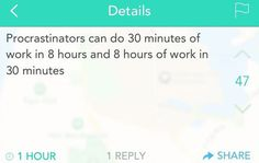 As A Procrastinator Myself, I Can Assure You We Can
