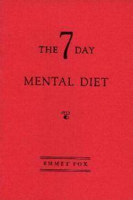 The 7 Day Mental Diet - Emmet Fox