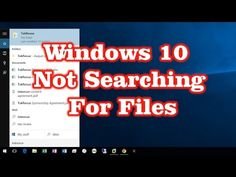 Fix Windows 10 Start Menu Not Searching for Files