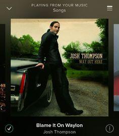 Blame It On Waylon - Josh Thompson