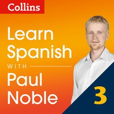 Collins Spanish with Paul Noble - Learn Spanish the Natural Way,...: Collins Spanish with Paul Noble - Learn Spanish the… #Languages