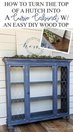 Not sure what to do with that oversized hutch/china cabinet? Read and see how I turn the top of a hutch into a curio cabinet with a diy wood top. Hutch Makeover, Furniture Makeover, Diy Furniture, Hutch Redo, Furniture Plans, Furniture Design, Side Board, China Hutch Decor, Rental Decorating