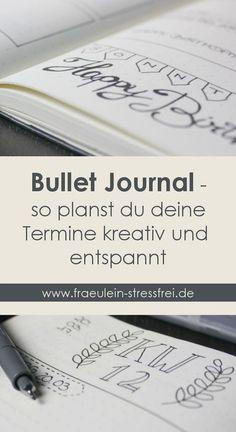 Bullet Journal als kreative Stressbewältigung. Entspann dich beim Planen.  #bulletjournal #DIY #terminplaner #kreativ