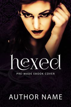 NEW #BOOKCOVER ALERT! #Authors, check out HEXED