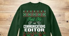 If You Proud Your Job, This Shirt Makes A Great Gift For You And Your Family.  Ugly Sweater  Communications Editor, Xmas  Communications Editor Shirts,  Communications Editor Xmas T Shirts,  Communications Editor Job Shirts,  Communications Editor Tees,  Communications Editor Hoodies,  Communications Editor Ugly Sweaters,  Communications Editor Long Sleeve,  Communications Editor Funny Shirts,  Communications Editor Mama,  Communications Editor Boyfriend,  Communications Editor Girl…