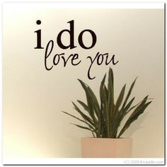 I DO LOVE YOU  Vinyl Wall Lettering Words Decor Art by itwaddle, $19.95