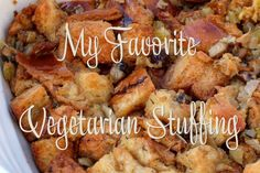 Vegetarian Stuffing - Made it for Thanksgiving and t was yummy!!  Added fresh rosemary and used sourdough baguette.