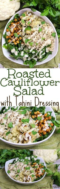 Roasted Cauliflower Salad recipe with chickpeas and with tahini dressing. A healthy, clean eating, low carb, vegan dinner. Use Curry Roasted Cauliflower for a vegan bowl or Parmesan Ranch Cauliflower for a vegetarian one. The Lemon Tahini Dressing takes this to the next level! / Running in a Skirt