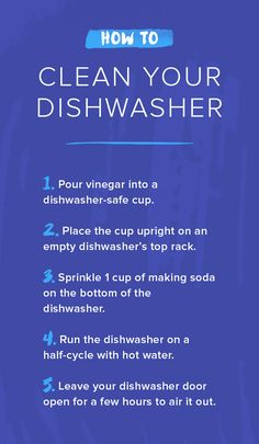 Follow these 5 simple steps to clean your dishwasher.