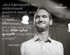 Nick Vujicic, Word 2, My Lord, No One Loves Me, Kappa, Tibet, Buddhism, Girl Power, Einstein