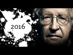 Noam Chomsky 2016  After the Electoral Extravaganza
