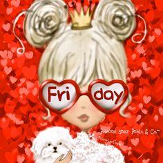 Friday ❤ ~ Princess Sassy Pants & Co