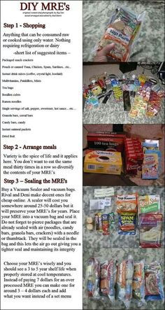 Make Your Own MREs | love this idea. Great for earthquake prep, dock worker's strikes, trucking strikes ... and we've had experience with all of them. I love our food storage.