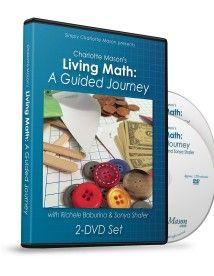 Charlotte Mason's Living Math: A Guided Journey