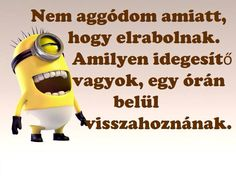Öt perc is elég lesz😂😂😂 Luck Quotes, Me Too Meme, Life Motivation, Minions, Minion Humor, Funny Photos, Quotations, Haha, Jokes