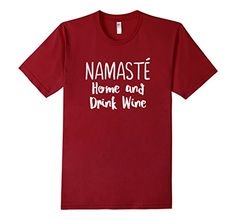 Men's Namaste Home and Drink Wine T-shirt 2XL Cranberry N... https://www.amazon.com/dp/B01EJ4WLTA/ref=cm_sw_r_pi_dp_GQjyxb95JM8F7