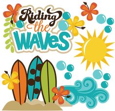 Riding The Waves SVG beach svg files ocean svg file surfboard svg surfing svg scrapbooking