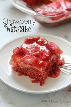 Strawberry Wet Cake=A super moist strawberry cake filled with real strawberries and strawberry jello and topped with a wonderful cream cheese icing and more strawberries!! It's perfect for a crowd!