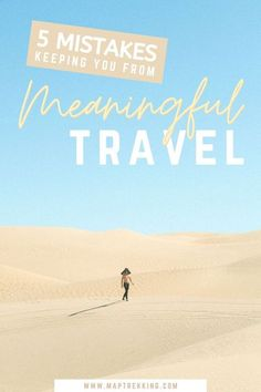 An amazing guide to meaningful travel! 5 mistakes that are keeping you from local experiences + authentic travel. Slow down + understand why slow travel has caught on in the meaningful travel trend! Be immersed in culture and get off the beaten track by practicing slow traveling. These slow travel tips will help you have transformative travel in any travel destination #travelabroad #mindfultravel #immersivetravel #cultureexchange #slowtraveler #travelinspiration #offthebeatenpath #slowtravel