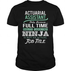 Awesome Tee For Actuarial Assistant T-Shirts, Hoodies (22.99$ ==► Order Here!)